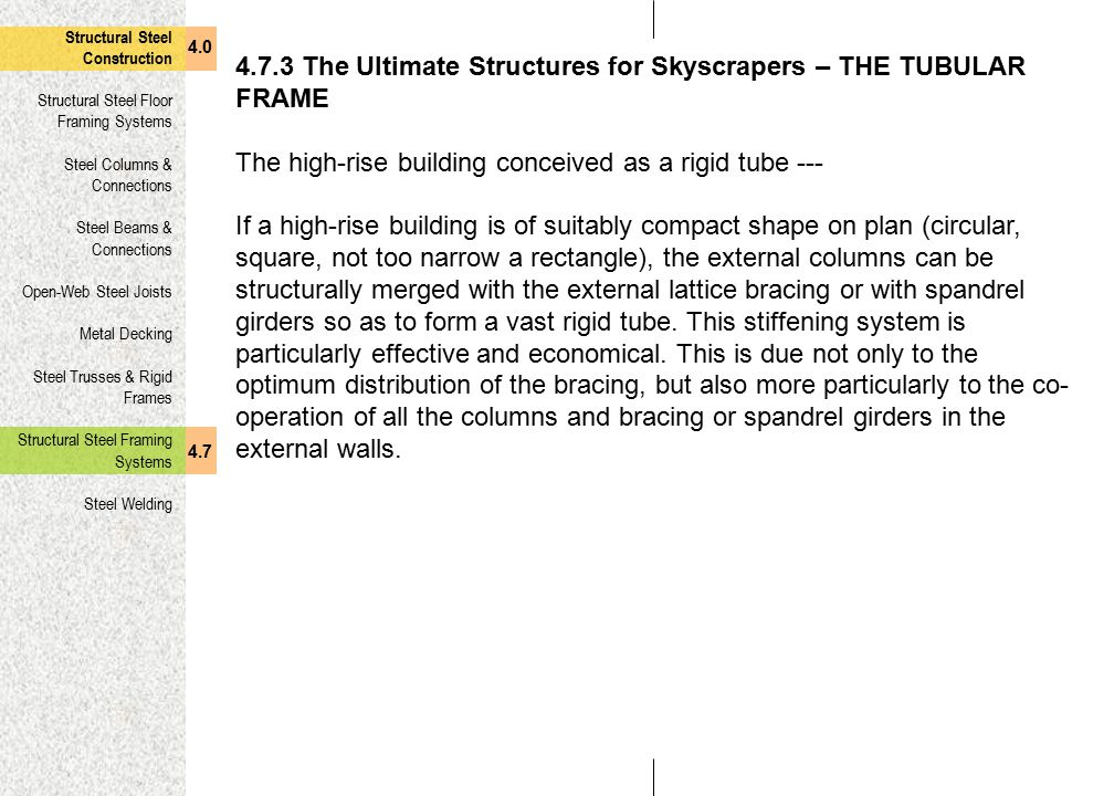 4.7.3 The Ultimate Structures for Skyscrapers – THE TUBULAR FRAME