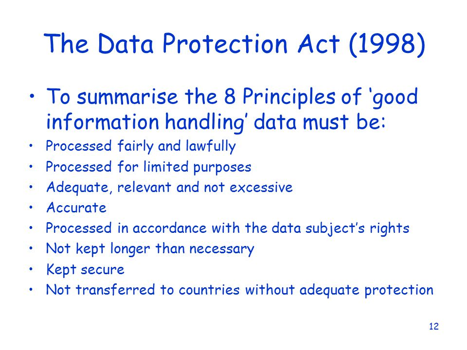 data protection act 1998 The data protection act (dpa) controls how personal information can be used and your rights to ask for information about yourself.