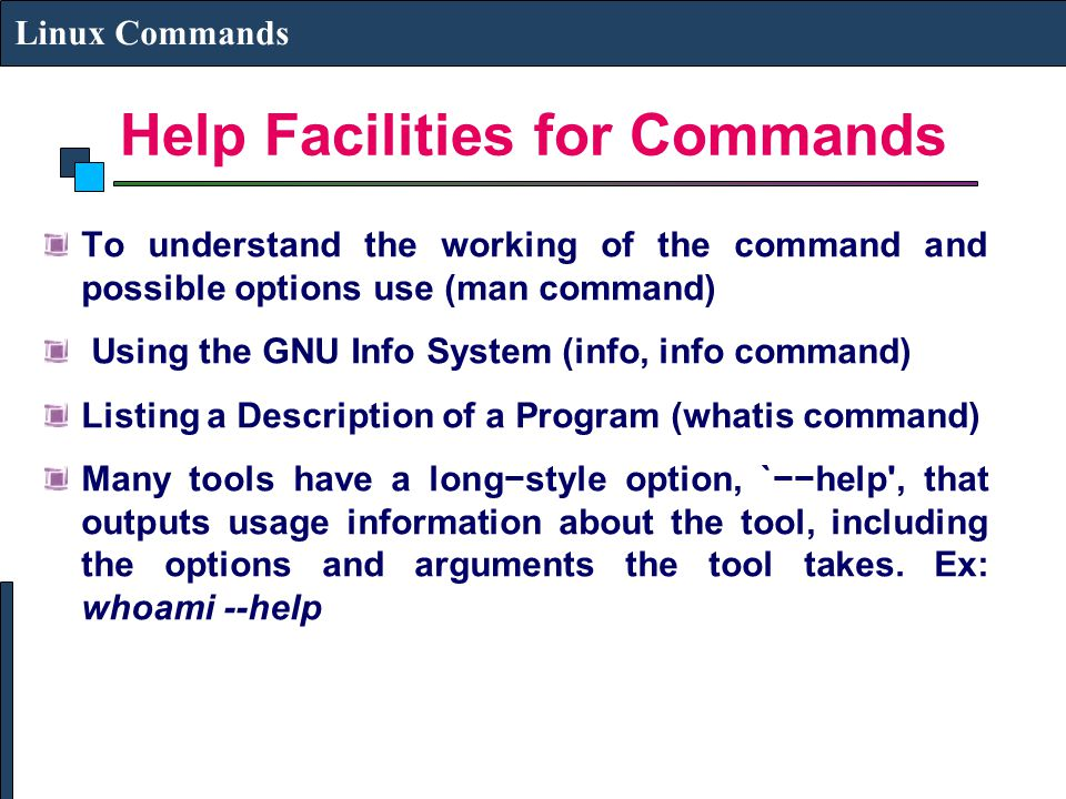 Help Facilities for Commands
