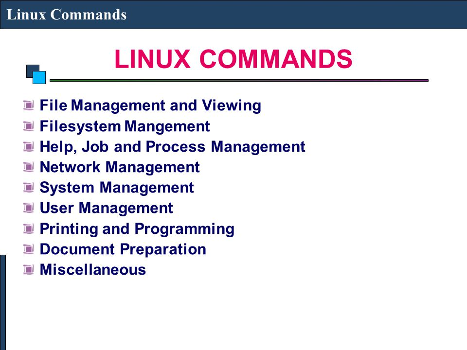 LINUX COMMANDS Linux Commands File Management and Viewing