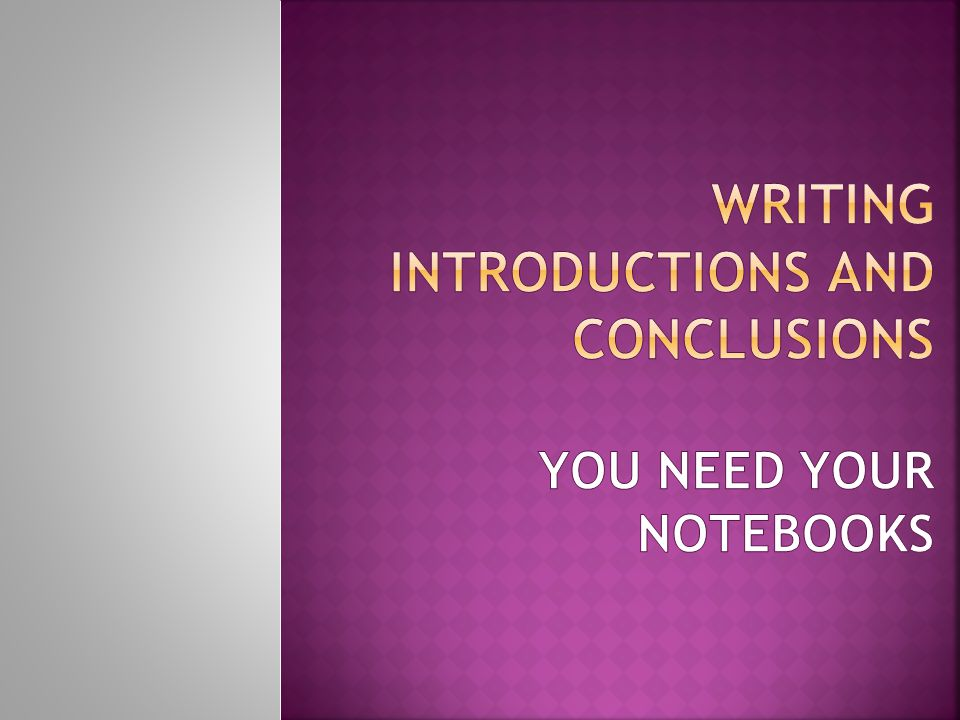 introductions thesis and conclusions How to write your introduction, abstract and summary  introduction and conclusions chapters of a thesis first,  if you prepare your introduction,.