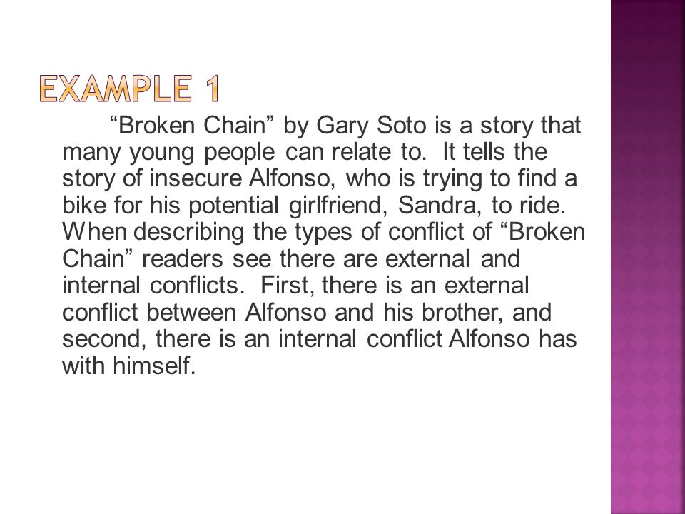 broken chain by gary soto essay I have an essay due for english and looked on google, but couldn't find anything what are some themes in broken chain by gary soto the more info, the better chance you'll get picked as best answer i need at least 2 i can't seem to find any themes :.