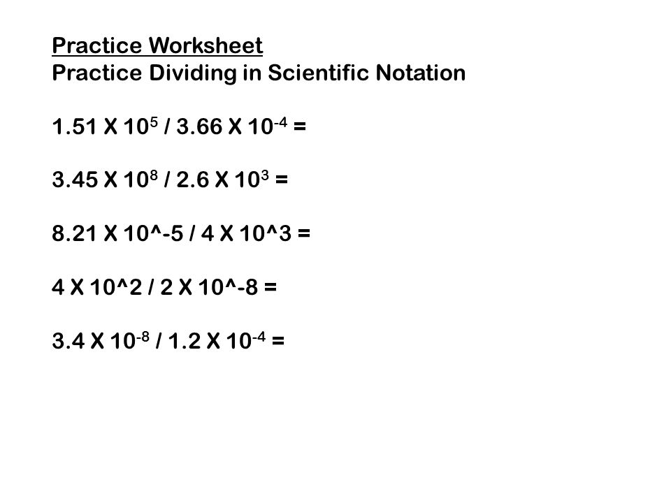 Multiplying and Dividing in Scientific Notation ppt download – Dividing Scientific Notation Worksheet