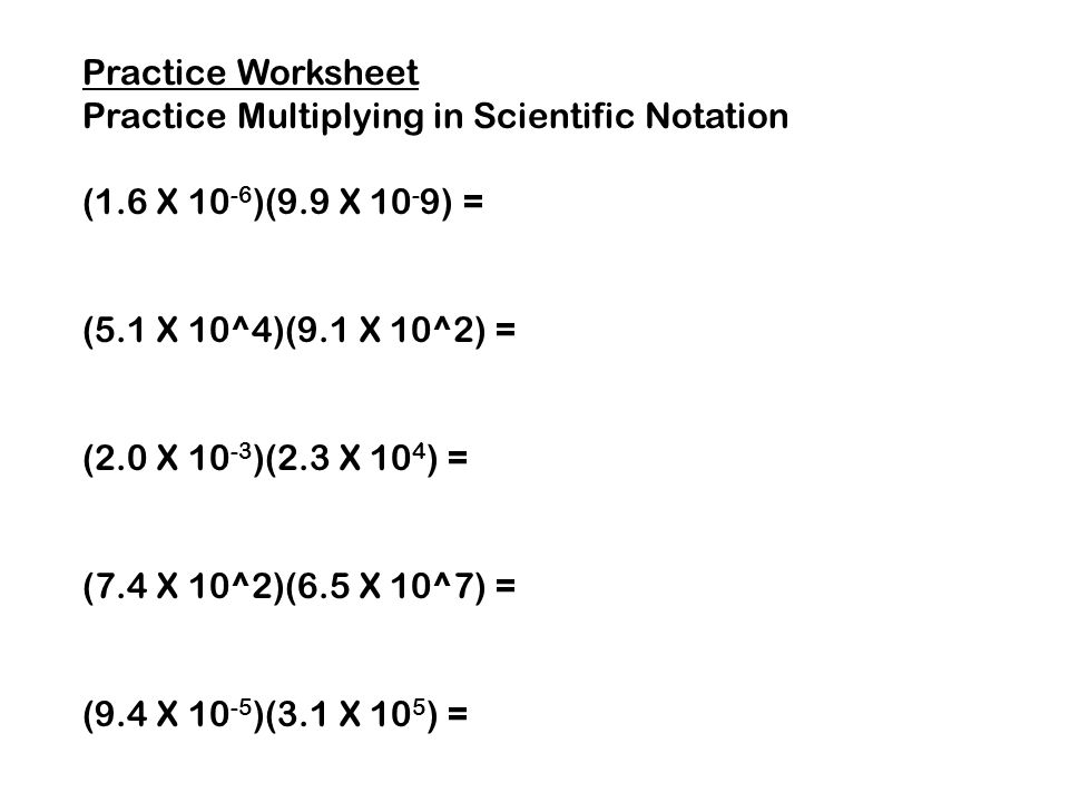 Multiplying and Dividing in Scientific Notation ppt download – Scientific Notation Multiplication Worksheet