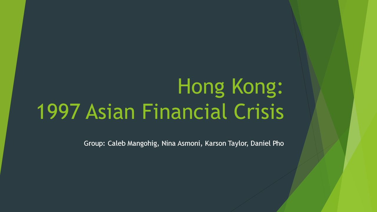 Hong Kong: 1997 Asian Financial Crisis