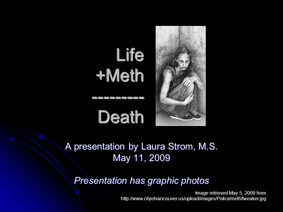 meth and death Equal parts wholesome and horrific, mormon and the meth-head is about one unlikely friendship  heaven, hell, jessa reed, meth, mormon, nde, near death experience.
