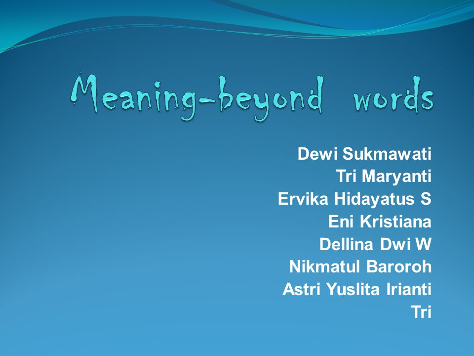 meaning beyond words dewi sukmawati tri maryanti ervika hidayatus s