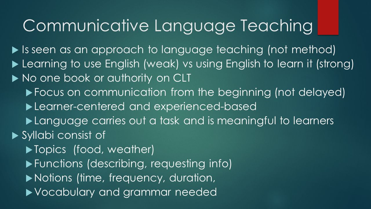 the communicative approach in english language teaching english language essay This trend facilitates communicative language teaching and makes of it, in spite  of its recent history, an up to date approach to teach english.