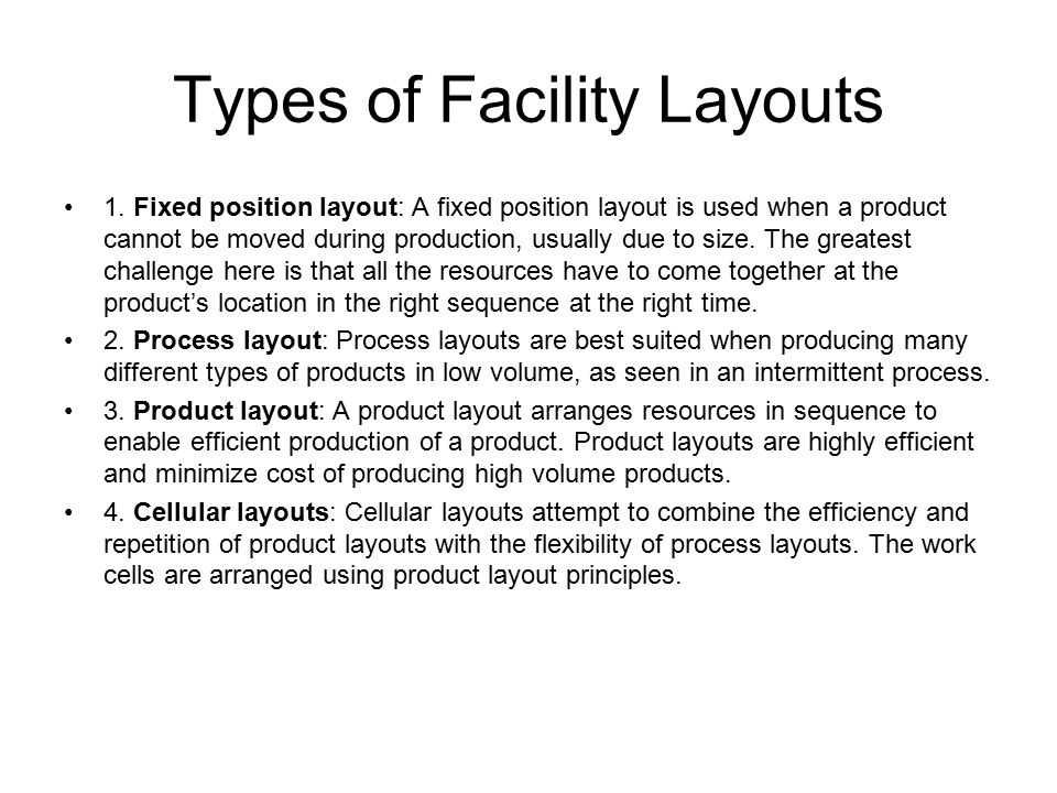 Types of Facility Layouts