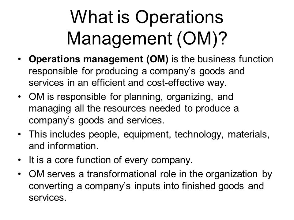 What is Operations Management (OM)