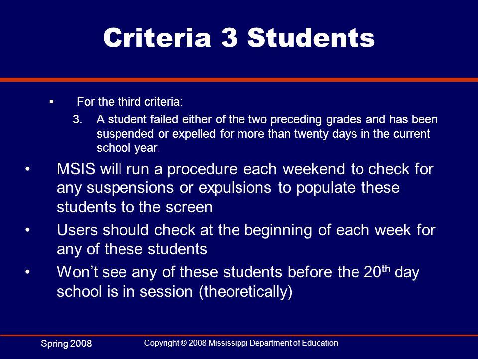 Criteria 3 StudentsFor the third criteria:
