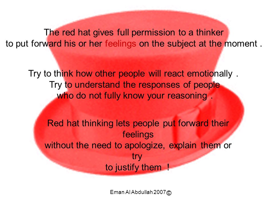 The red hat gives full permission to a thinker
