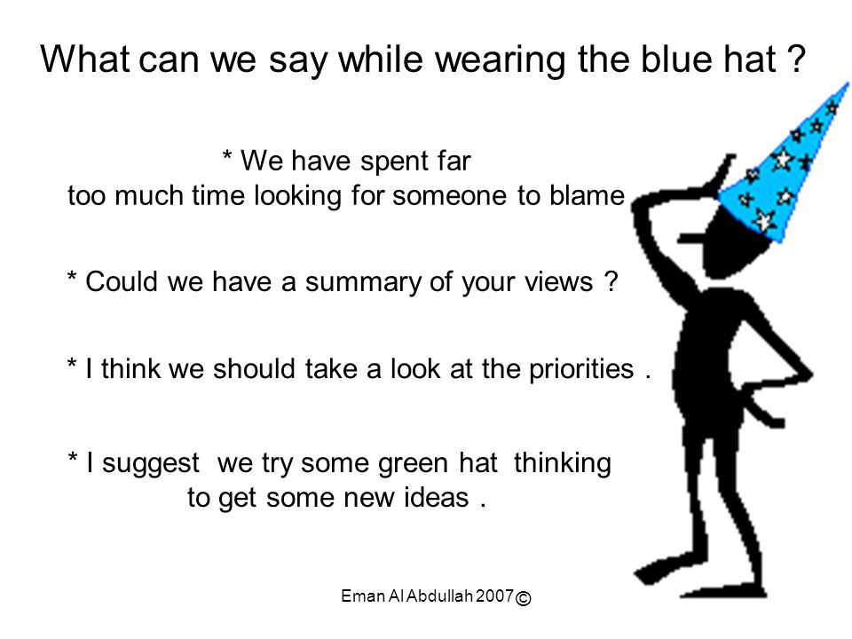 What can we say while wearing the blue hat