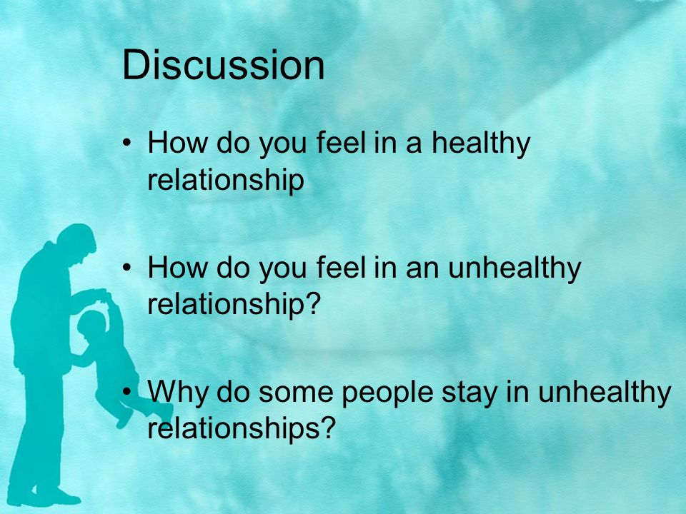 Discussion How do you feel in a healthy relationship