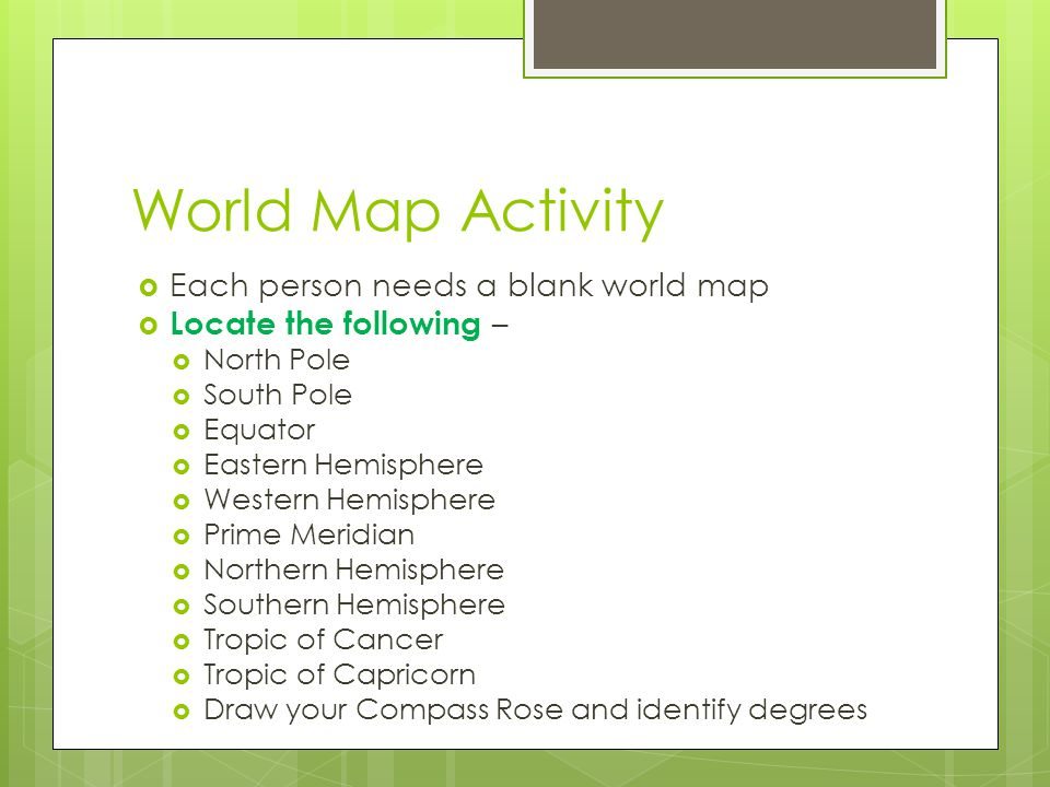 Unit Elements And Themes Of Geography Ppt Video Online Download - Blank world map equator tropics