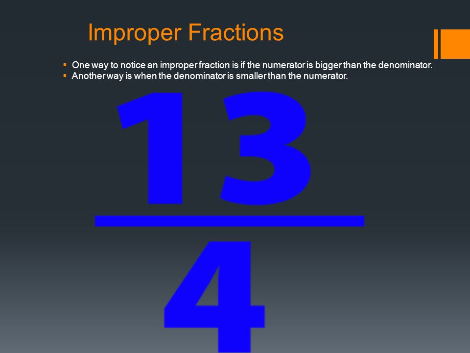 By sid lucas anshula and ava ppt download improper fractions one way to notice an improper fraction is if the numerator is bigger than ccuart Gallery