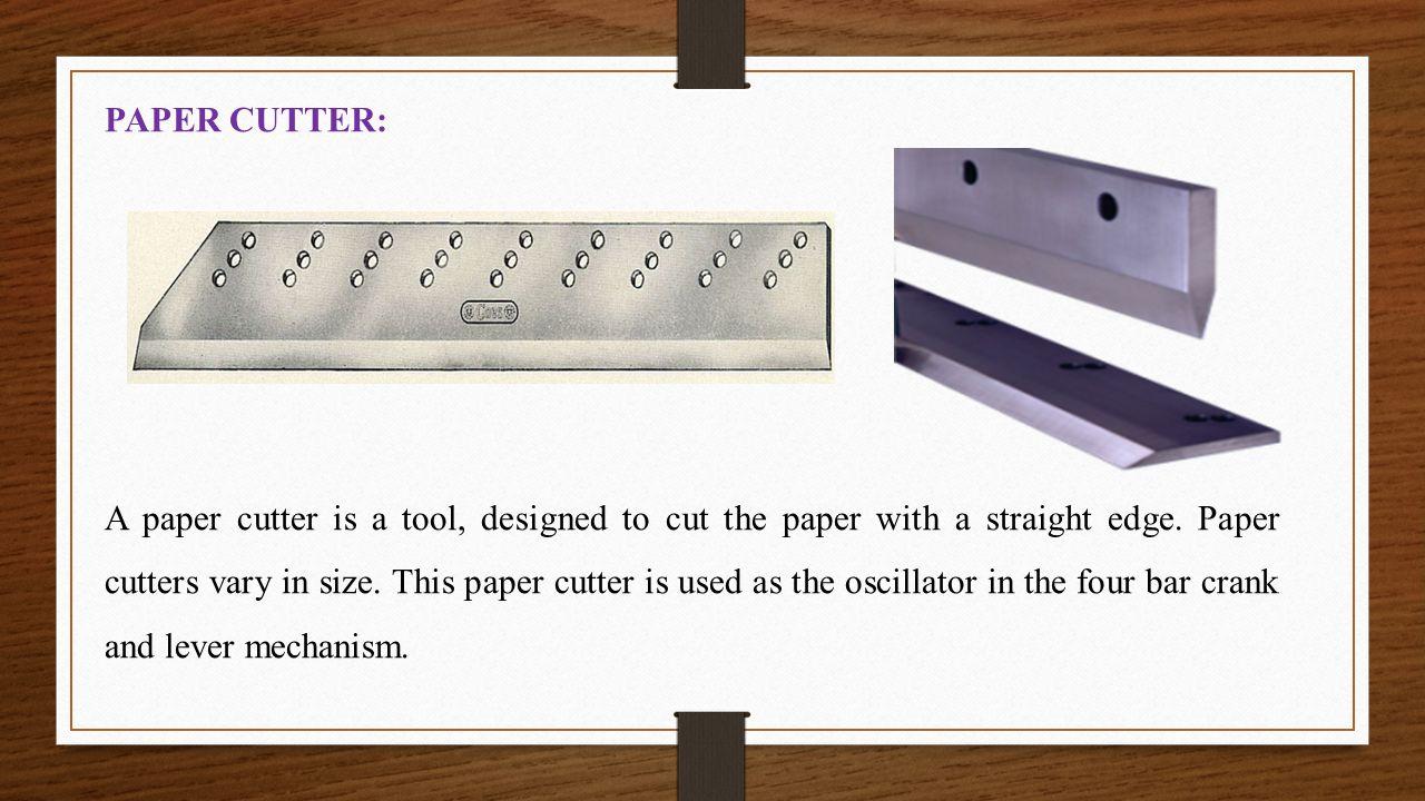 PAPER CUTTER: