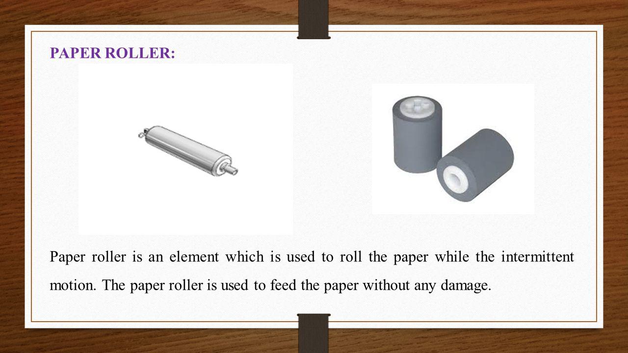 PAPER ROLLER: