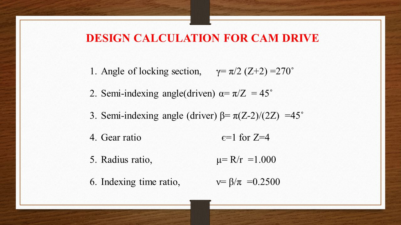 DESIGN CALCULATION FOR CAM DRIVE