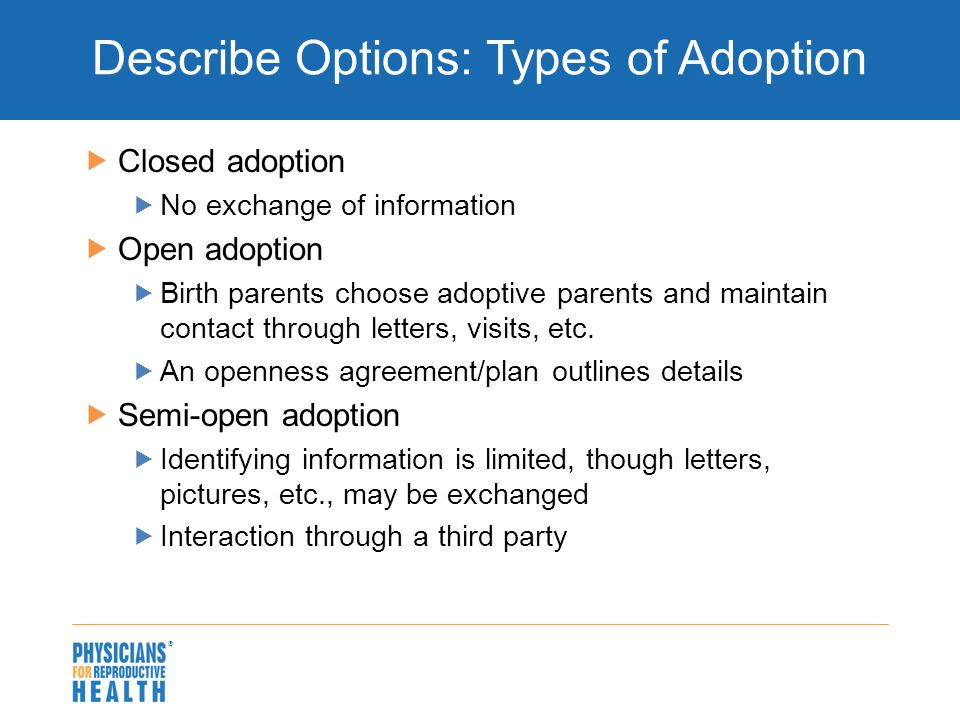 Pregnancy options counseling with adolescents ppt download describe options types of adoption platinumwayz