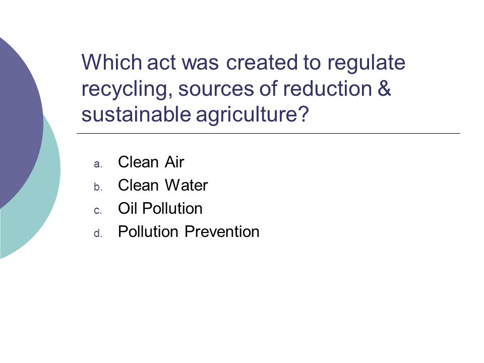 Clean Air Clean Water Oil Pollution Pollution Prevention