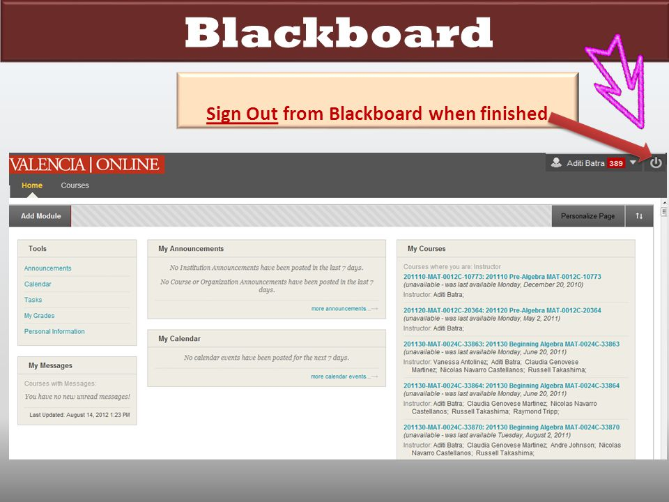 Blackboard Sign Out from Blackboard when finished