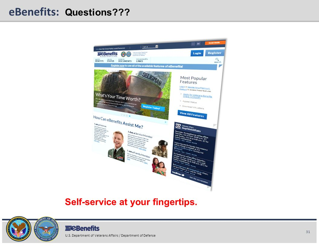 eBenefits: Questions Self-service at your fingertips.