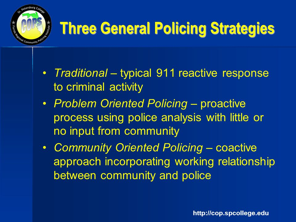 community policing and traditional policing Us department of justice technology for community policing colorado springs, colorado august 12–13, 1996 rochester, new york san diego, california.