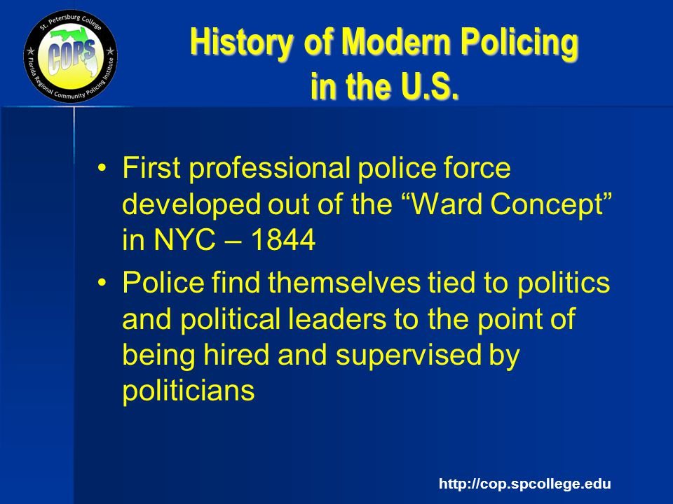 COMMUNITY-ORIENTED POLICING: HISTORY