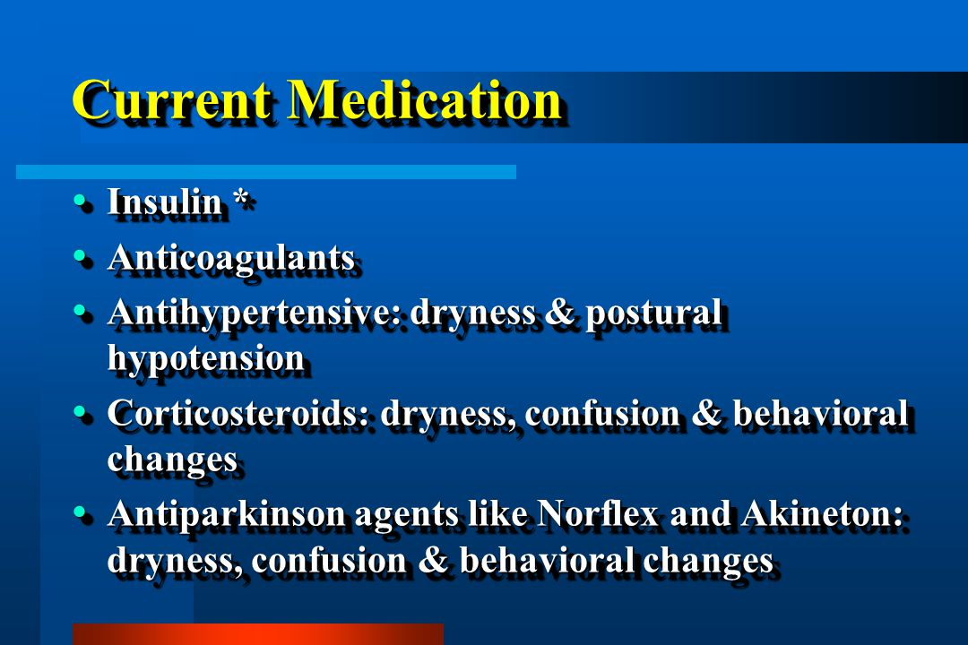 Current Medication Insulin * Anticoagulants