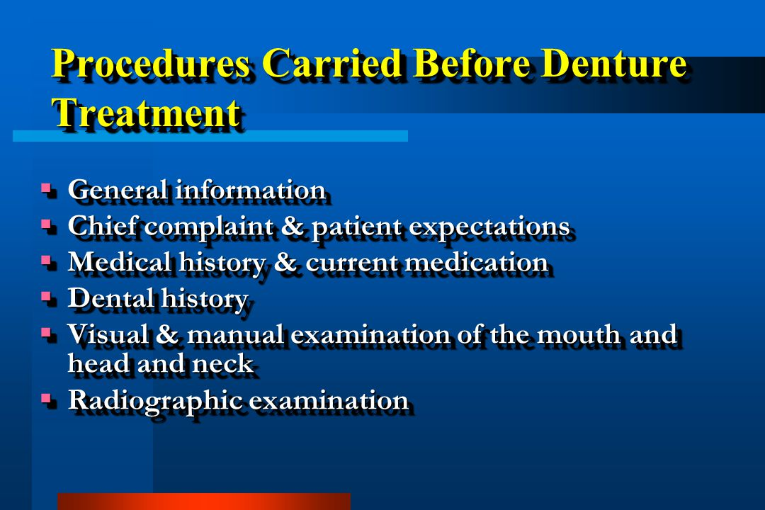Procedures Carried Before Denture Treatment