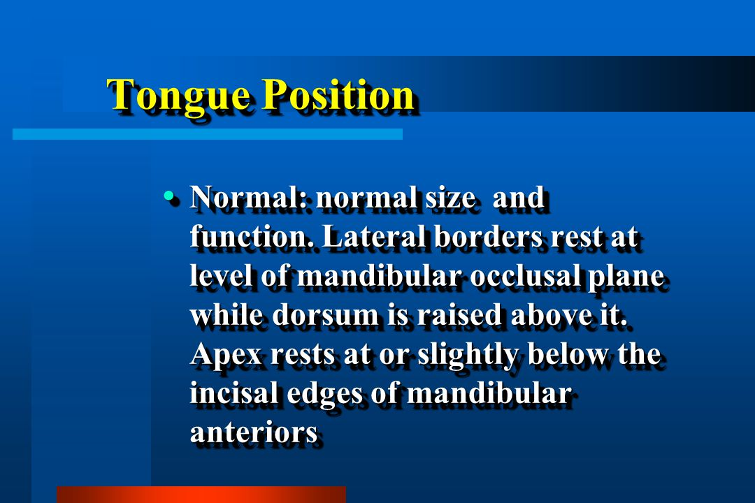 Tongue Position