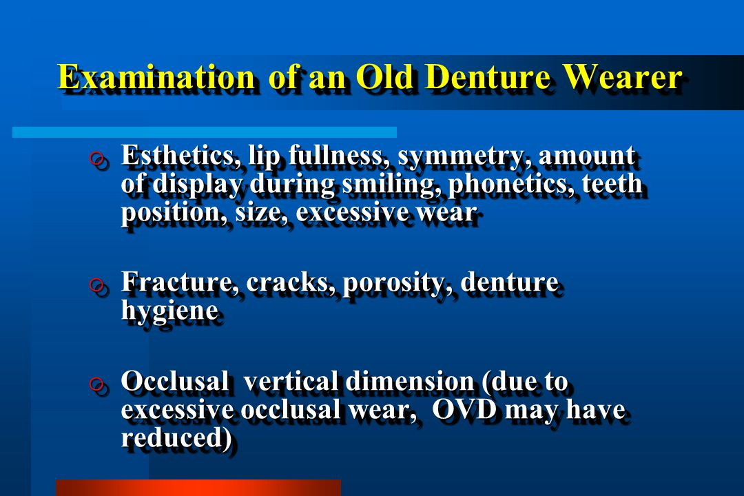 Examination of an Old Denture Wearer