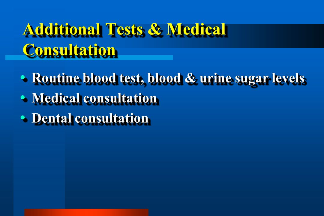 Additional Tests & Medical Consultation