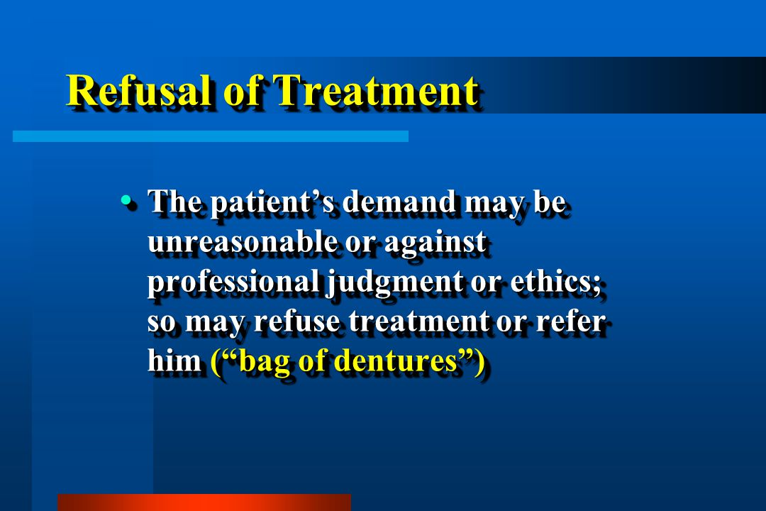Refusal of Treatment