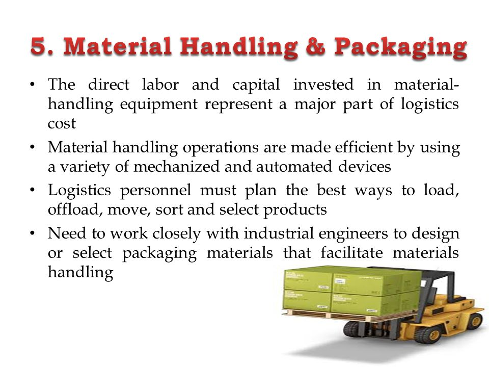 5. Material Handling & Packaging