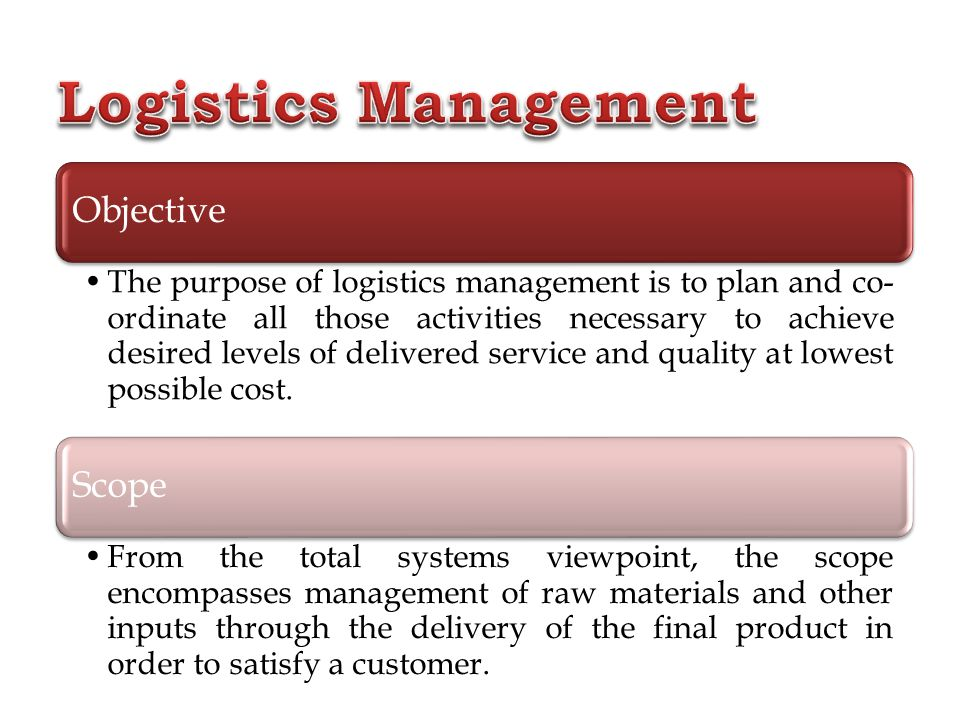 Logistics Management Objective Scope