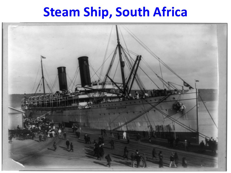 Steam Ship, South Africa