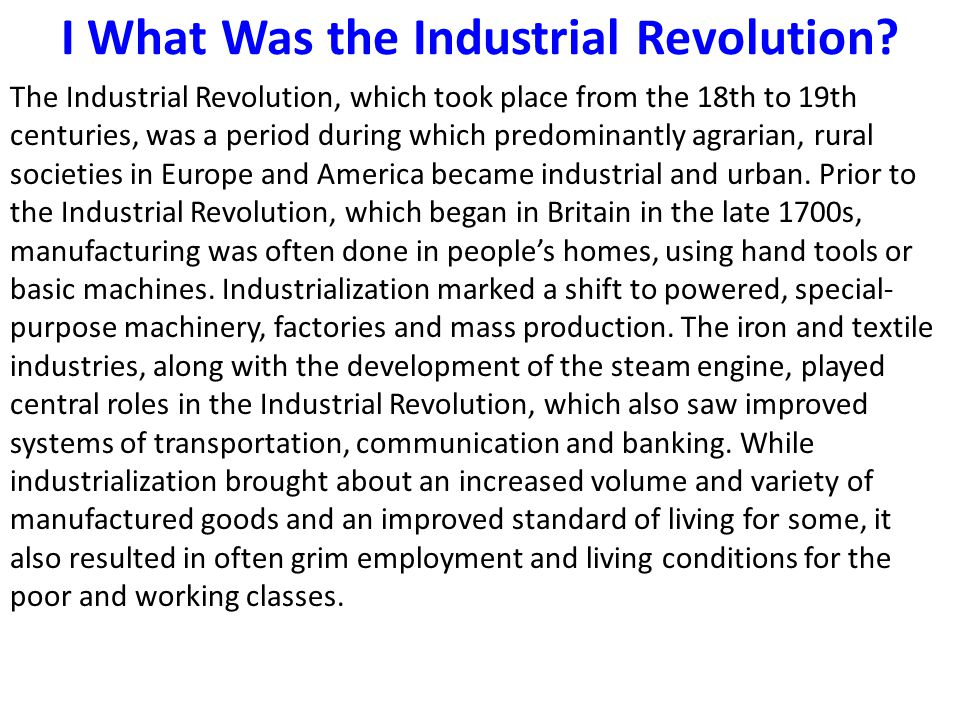 I What Was the Industrial Revolution