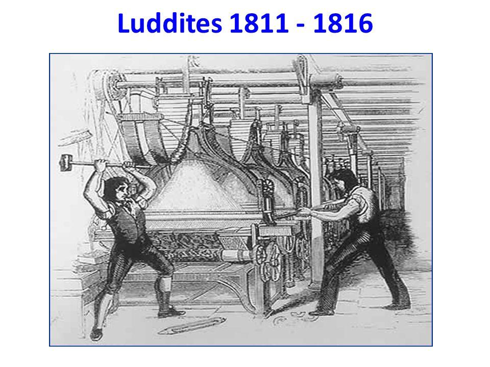 Luddites 1811 - 1816