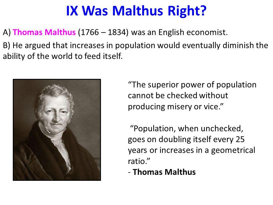 IX Was Malthus Right
