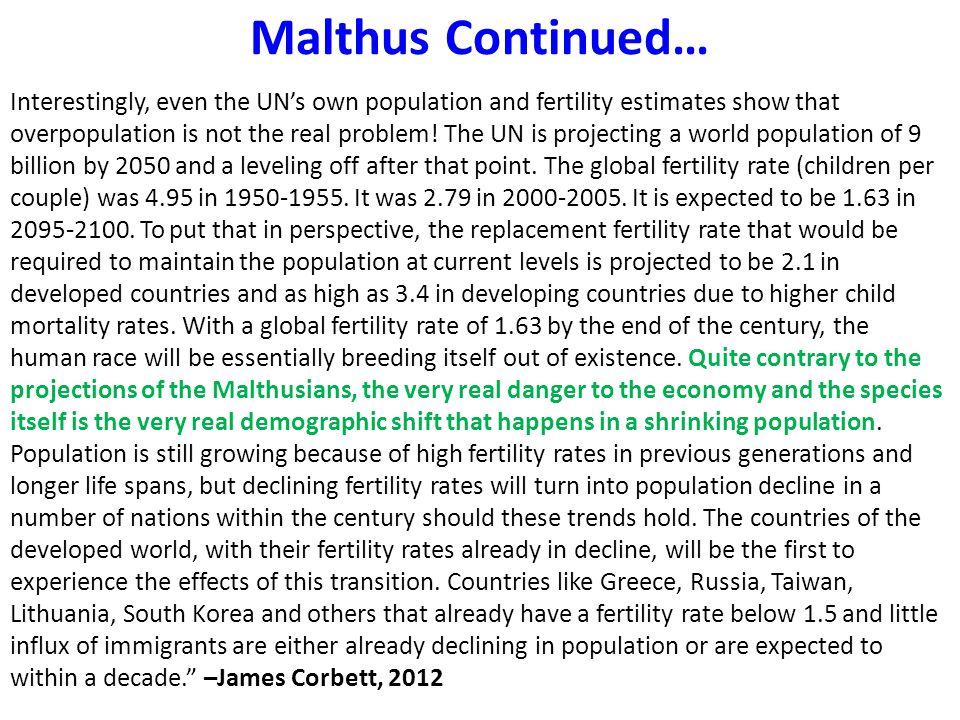 Malthus Continued…