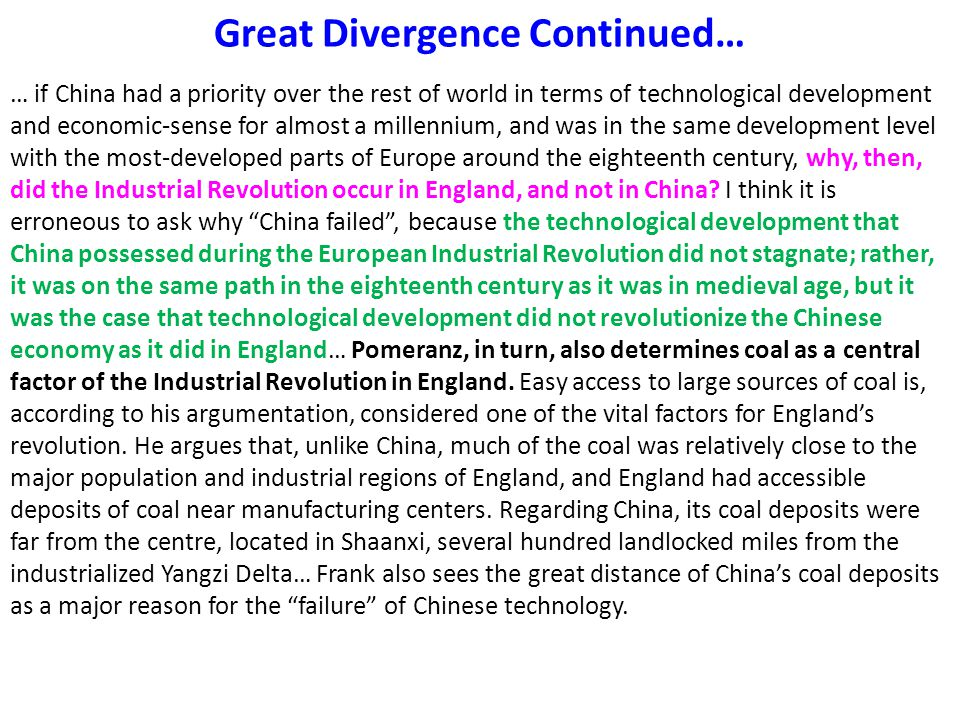 Great Divergence Continued…