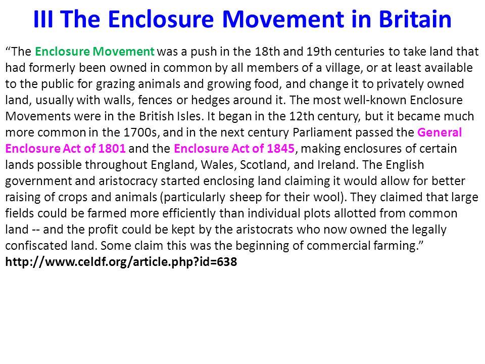 III The Enclosure Movement in Britain