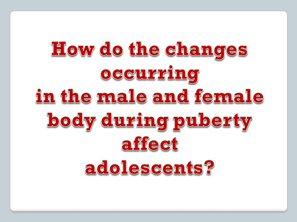 body during puberty affect
