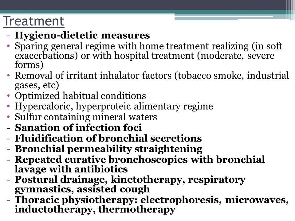 Treatment Hygieno-dietetic measures