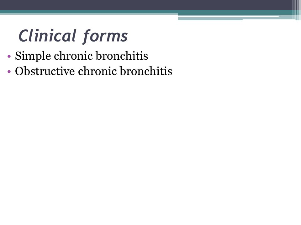Clinical forms Simple chronic bronchitis