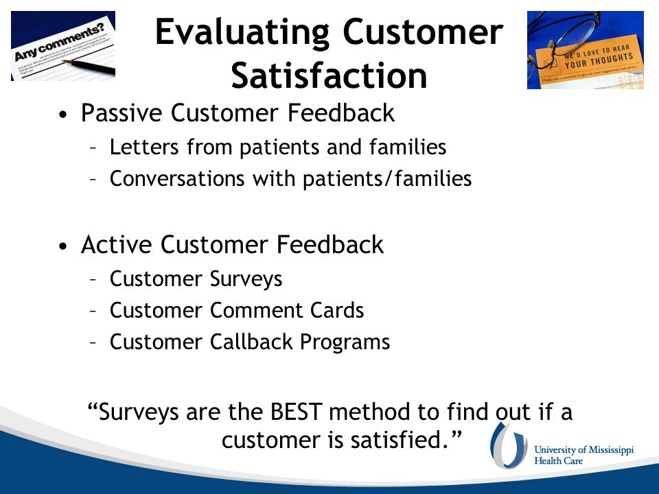 Evaluating Customer Satisfaction