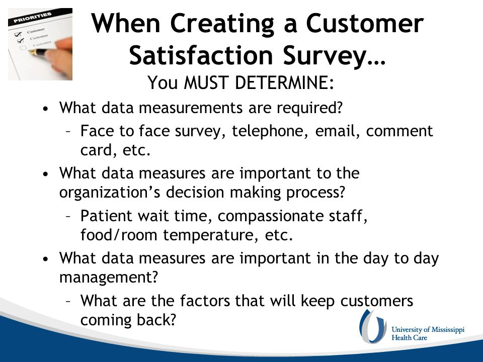 When Creating a Customer Satisfaction Survey…