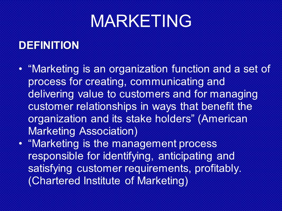 MARKETING MANAGEMENT. - ppt video online download Marketing Definition